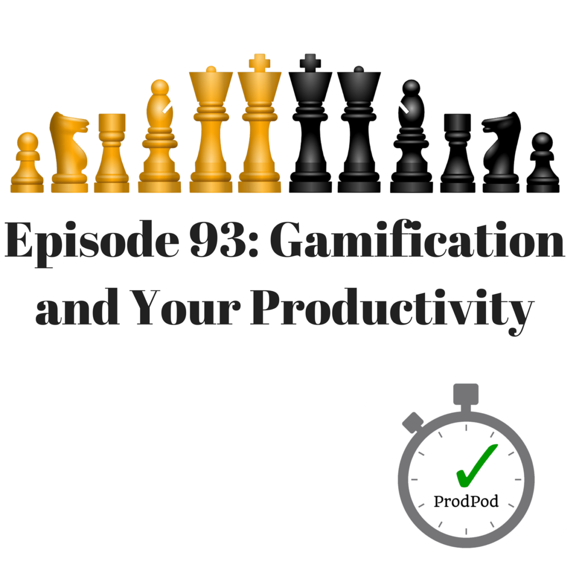 ProdPod-Episode-93-Gamification-and-Your-Productivity